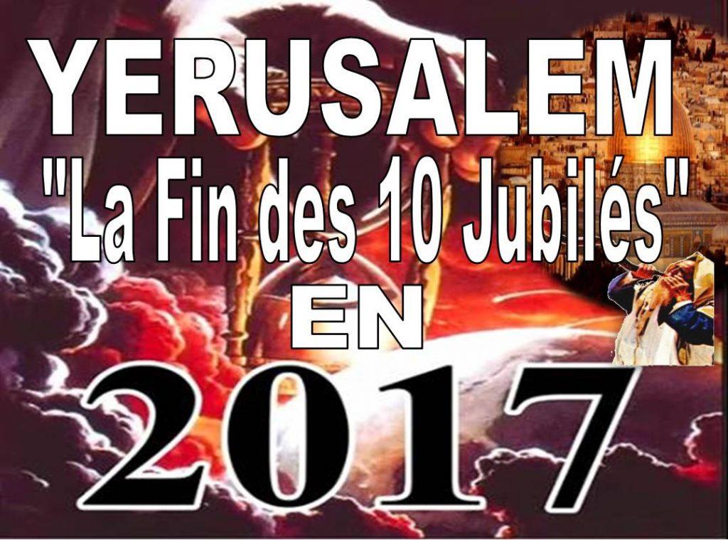 FIN DES 10 JUBILES DE YÉRUSALEM POUR 2017