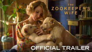 Film La revue : « The Zookeeper's Wife » véritable histoire de deux chrétiens qui ont sauvé des vies de plus de 300 juifs