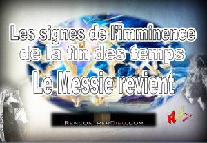 Vidéo : Les signes de l'imminence de la fin des temps – Le Messie revient