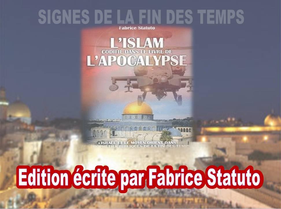 Signes de la Fin des Temps – Révélation : L'Islam codifié dans le livre de l'Apocalypse